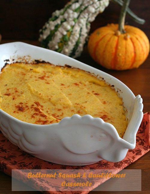Butternut Squash and Cauliflower Casserole - this creamy casserole is a wonderful addition to any holiday table.