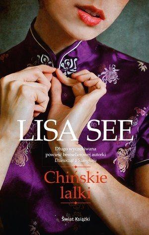 Chińskie lalki Lisa See wiat Książki.Księgarnia internetowa Czytam.pl