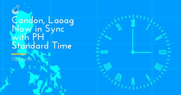 Candon, Laoag now in sync with PH standard time