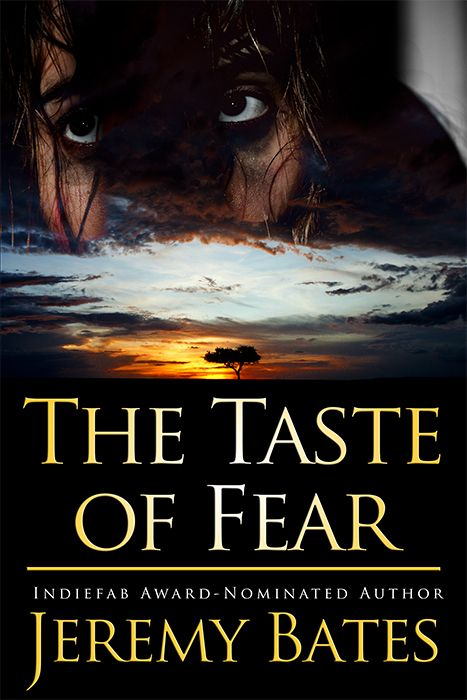 In the jungle, no one can hear you scream http://www.amazon.com/Jeremy-Bates/e/B007AX4IVM/ref=ntt_athr_dp_pel_1 Image: The Taste of Fear