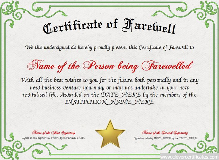 Certificate of Farewell! FREE Certificate Templates for #employees! You can add text, images, borders & backgrounds. Select images from our library or upload your own for a truly original certificate.