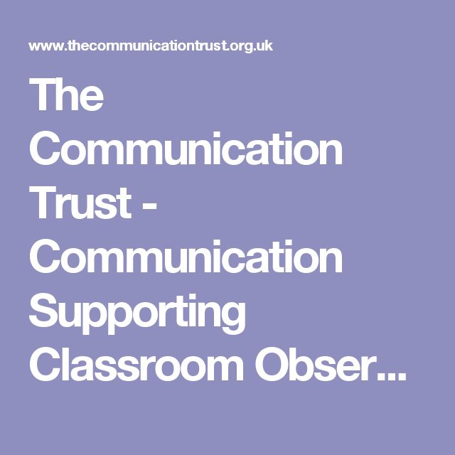The Communication Trust - Communication Supporting Classroom Observation Tool