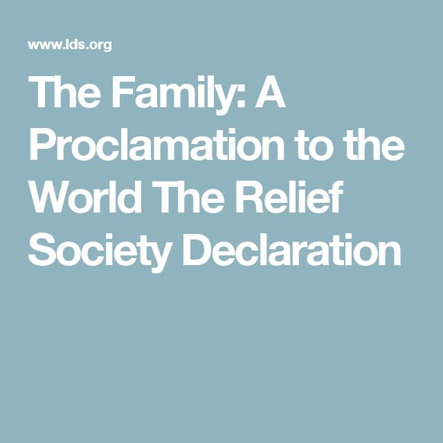 The Family: A Proclamation to the World The Relief Society Declaration