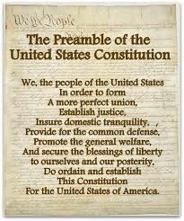 "The Preamble of the Constitution of the United States of America.    Text of the Preamble;   The preamble of the United States Constitution is the following: ""We the People of the United States, in Order to form a more perfect Union, establish Justice, insure domestic Tranquility, provide for the common defence, promote the general Welfare, and secure the Blessings of Liberty to ourselves and our Posterity, do ordain and establish this Constitution for the United States of America."""
