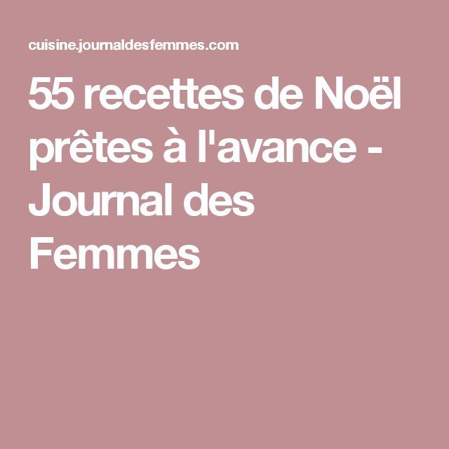 55 recettes de Noël prêtes à l'avance - Journal des Femmes