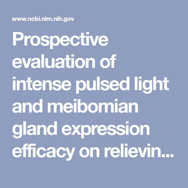 Prospective evaluation of intense pulsed light and meibomian gland expression efficacy on relieving signs and symptoms of dry eye disease due to meibomian gland dysfunction