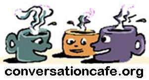 Conversation Cafés are open, hosted conversations in cafés as well as conferences and classrooms—anywhere people gather to make sense of our world. At a Conversation Cafe there is nothing to join, no homework, no agenda, just a simple process that helps to shift us from small talk to BIG talk, conversations that matter.