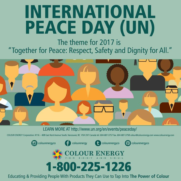"""INTERNATIONAL PEACE DAY (UN) The theme for 2017 is """"Together for Peace: Respect, Safety and Dignity for All."""" #colourenergy #internationalpeaceday"""