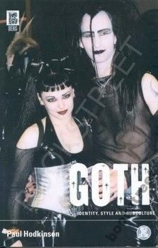 GOTH: IDENTITY, STYLE AND SUBCULTURE Hodkinson