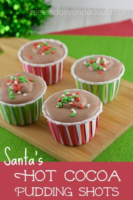 All I want for Christmas is a Santa's Hot Cocoa Pudding Shot! They are simply heavenly! But beware you will want more than one.
