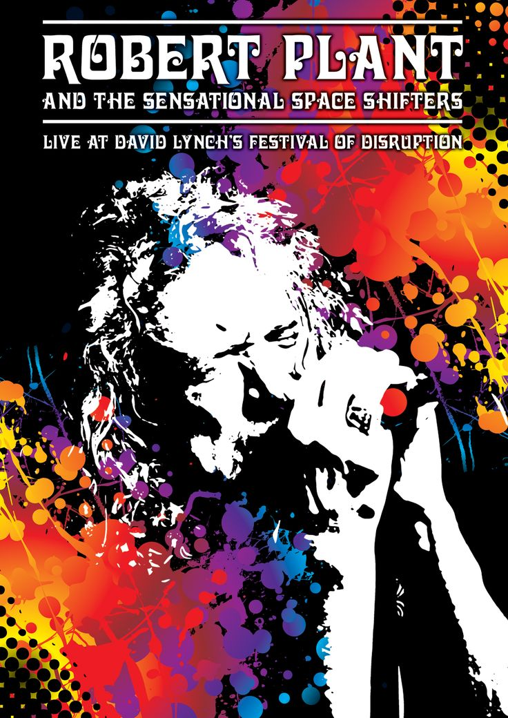 Legendary Led Zeppelin vocalist Robert Plant has been performing live with The Sensational Space Shifters since 2012 and their much-acclaimed set at David Lynch's inaugural Festival Of Disruption in Los Angeles in October 2016 is to be released on DVD & Digital Video through Eagle Rock Entertainment on 9 February 2018.