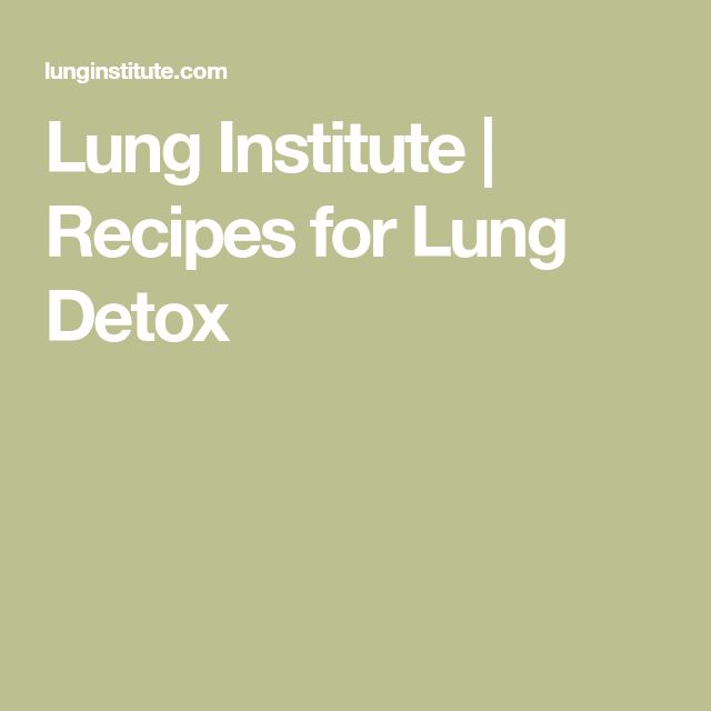 Lung Institute | Recipes for Lung Detox