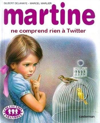 Martine ne comprend rien à Twitter.