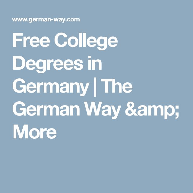 Free College Degrees in Germany | The German Way & More