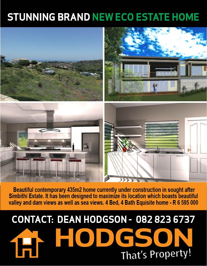 Buy Ballito Property - Beautiful contemporary 435m2 home currently under construction in sought after Simbithi Estate. It has been designed to maximize its location which boasts beautiful valley and dam views as well as sea views. 4 Bed, 4 Bath Equisite home - R 6 595 000