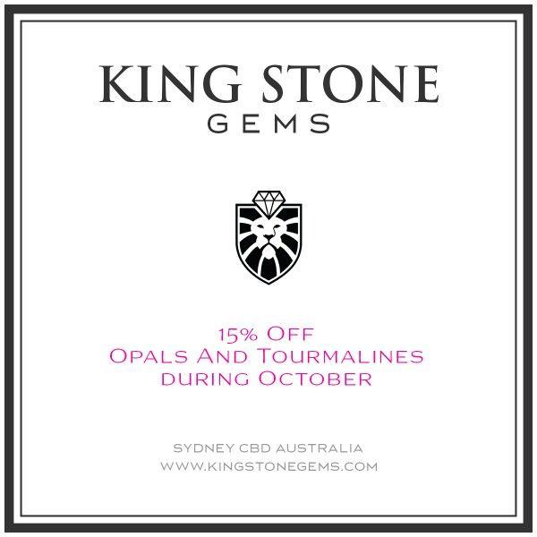 15% Off Opal And Tourmaline During October.   WWW.KINGSTONEGEMS.COM  SYDNEY CBD AUSTRALIA