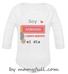 """Body para bebé manga larga personalizado """"Soy Adriana y quiero alegrarte el día"""""""