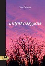 Erityisherkkyyksiä - Una Reinman   Teos osallistuu Suomi 100 -sarjaan.   Una Reinman on pitkäaikainen bloggaaja ja ammatiltaan toimittaja. Hän on kolmen jo aikuisen lapsen äiti ja asuu puolisonsa kanssa Etelä-Suomessa, harrastaa valokuvaamista ja vanhan talon remontointia.  Julkaisija Mediapinta http://www.mediapinta.fi/sivu/isbn/978-952-236-392-3