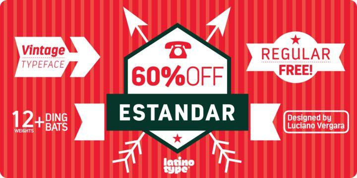 Estandar (61% discount, from $0, family $49.00) - http://fontsdiscounts.com/estandar-61-discount-0-family-49-00/