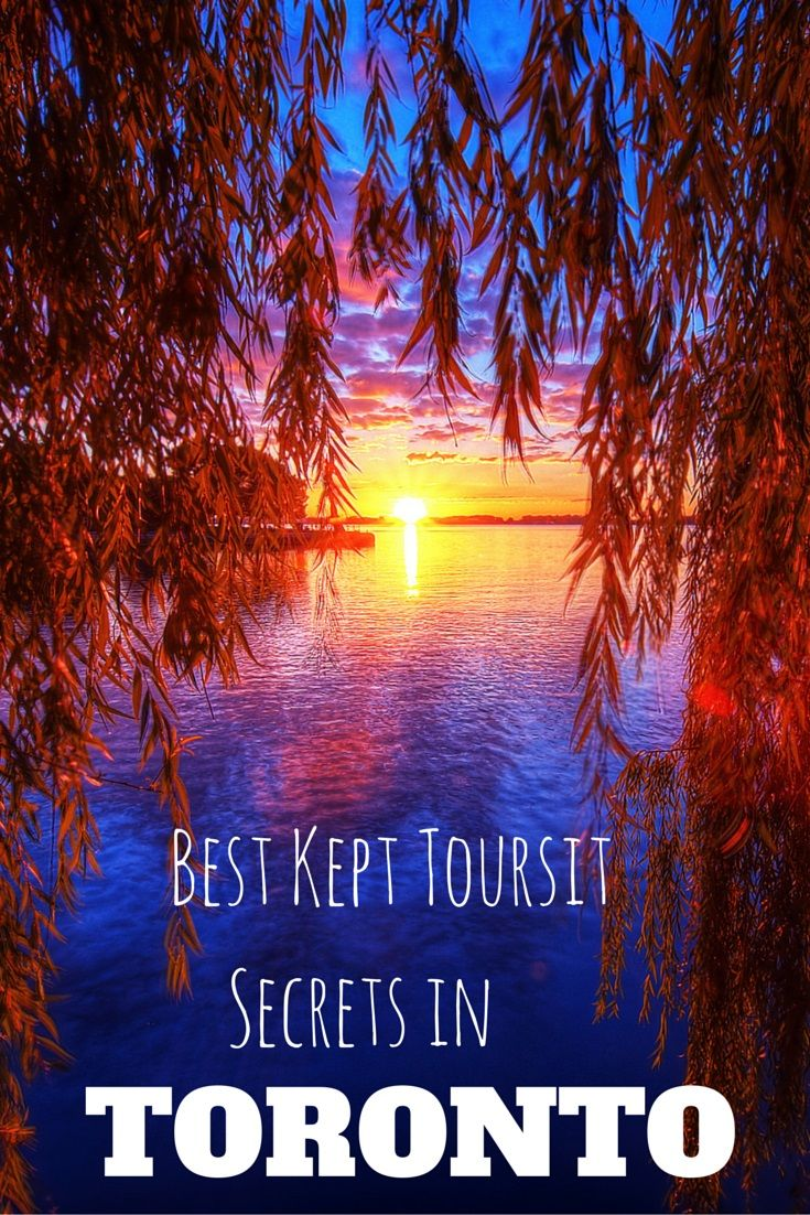 Best kept tourist secrets in Toronto!