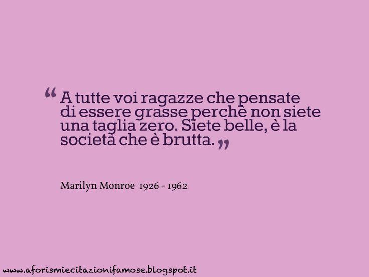 Marilyn Monroe  ragazze non magre