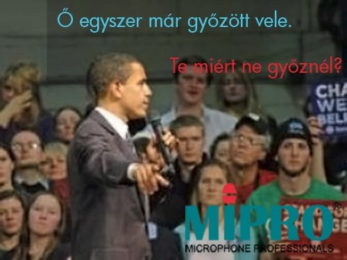 Obama won with MIPRO. Why don't you?
