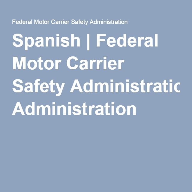 147 best 4 the esther maria santiago us government guide for Who is subject to federal motor carrier safety regulations