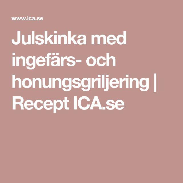 Julskinka med ingefärs- och honungsgriljering | Recept ICA.se
