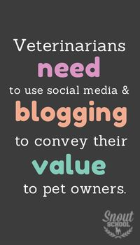 Any veterinarian or veterinary professional can use the power of social media to convey their value. And they should. SnoutSchool.com