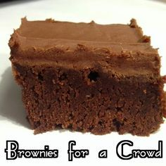 Baking Away: Brownies For A Crowd  Best brownie recipe ever!  Uses a jelly roll pan.