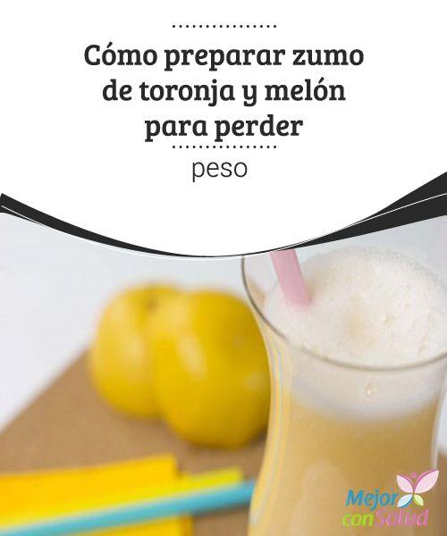 Cómo preparar zumo de toronja y melón para perder peso Consumido de forma…