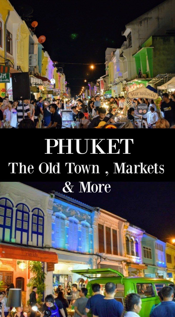 Phuket, Thailand. The Old Town, Night Markets, Chillva Market, Day Trips, Museums and More.  via @worldtravelfam/