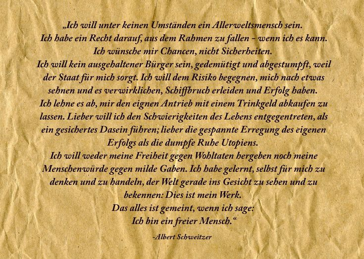 Albert Schweitzer, Ein freier Mensch.