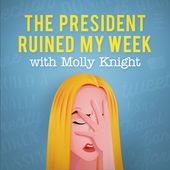 """Sportswriter MOLLY KNIGHT has been commenting on politics -- with especially sardonic barbs aimed at President TRUMP -- on Twitter for a while now, and she's taking her opinions into the podcast realm with """"THE PRESIDENT RUINED MY WEEK,"""" a new show for CADENCE13. On the show, the LOS ANGELES-based author of """"The Best Team Money Can Buy"""" and self-described """"TRUMP antagonist"""" will interview celebrities and athletes (and even her neighbors) about how President ..."""
