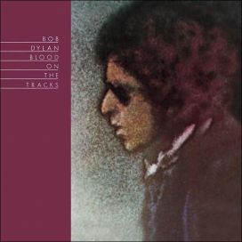 Bob Dylan - Blood on the Tracks. Dylan's 15th studio album released in 1975 and widely considered one of his best.