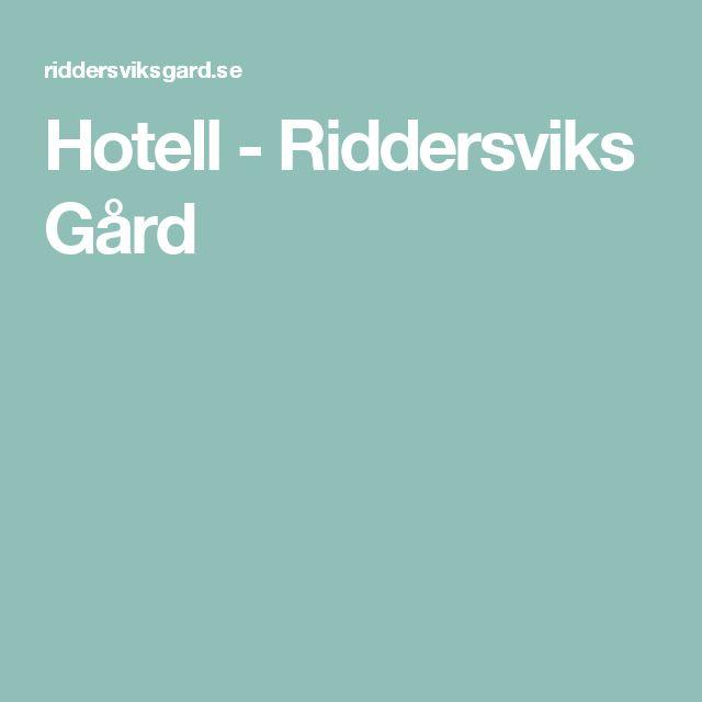 Hotell - Riddersviks Gård