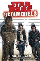 Star Wars: Scoundrels (Star Wars Legends) by Timothy Zahn -   To make his biggest score, Han's ready to take even bigger risks. But even he can't do this job solo.  Han Solo should be basking in his moment of glory. After all, the cocky smuggler and captain of the Millennium Falcon just played a key role in the daring raid that destroyed the Death Star and landed the first serious blow to the Empire in its war against the Rebel Alliance. But after losing...