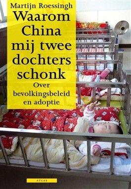 Waarom China mij twee dochters schonk (Boek) - Martijn Roessingh | 9789045016276 - Literaire non-fictie - Bruna