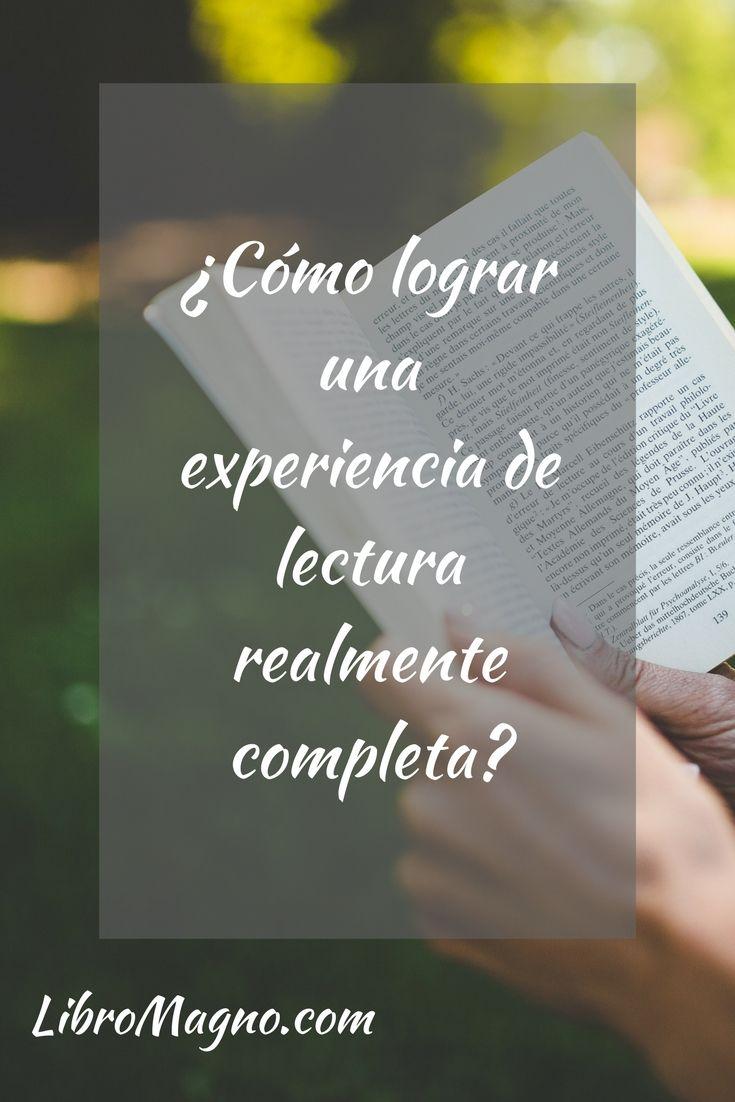 Nuevo Consejo de #Libromagno ¿Cómo lograr una experiencia de lectura realmente completa?  http://www.libromagno.com/2017/05/consejo-como-lograr-una-experiencia-de.html