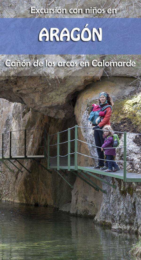 Excursión Con Niños En Teruel Cañón De Los Arcos En Calomarde Rutas Senderismo España Rutas De Senderismo Lugares De España