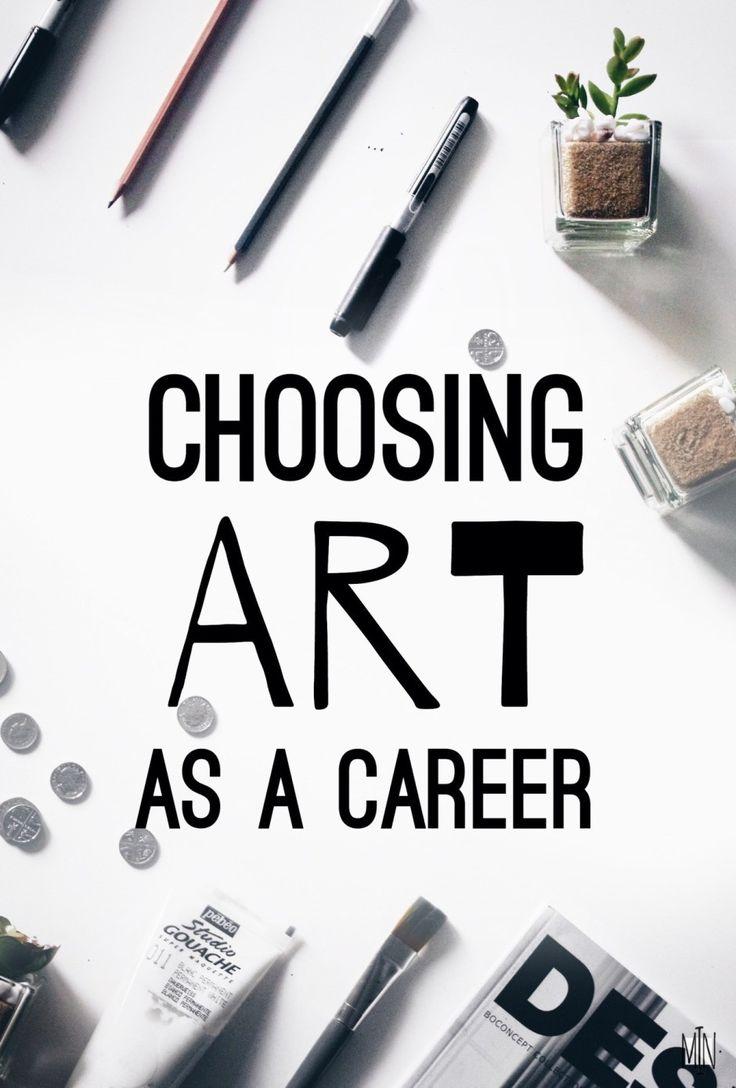 choosing a career in art Choosing art as a career can be fulfilling and stimulating the creative arts industry is greatly competitive, yet the employment opportunities are nearly endless study in the field of art provides a general artistic education as well as skills in communication that are fundamental in most.