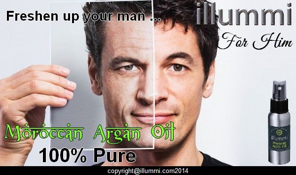 Argan oil for the man in your life ! Freshen him up !