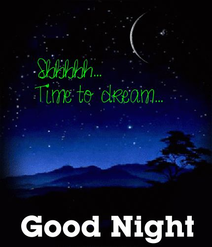 Pretty Good Night Quotes: ... Time To Dream. Free Good