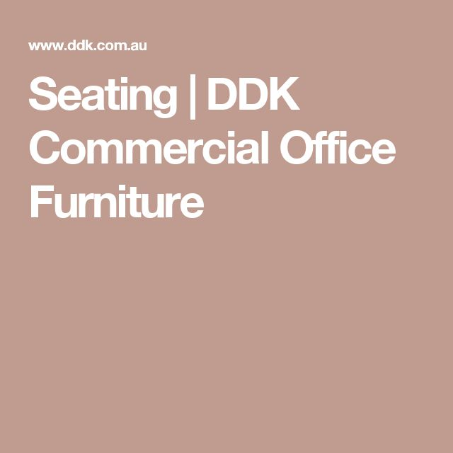 Seating | DDK Commercial Office Furniture