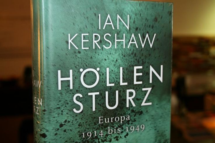 "Ian Kershaw: ""Höllensturz""  http://www.spiegel.de/spiegel/hoellensturz-von-ian-kershaw-als-europa-sich-selbst-verbrannte-a-1111063.html"