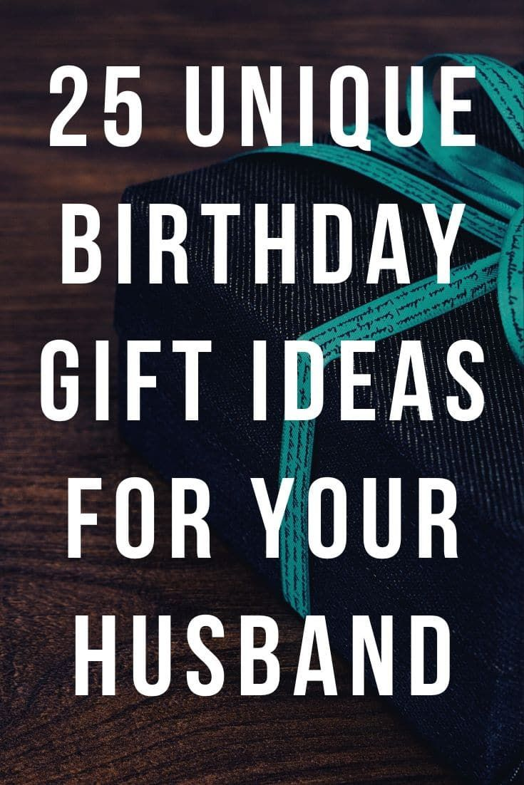 Best Birthday Gifts Ideas For Your Husband 25 Unique And Useful Presents You Can Buy For Him In 2020 In 2020 Best Birthday Gifts Birthday Gifts Handmade Birthday Gifts