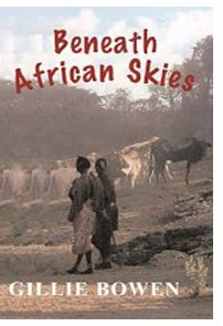 Beaneath African Skies: A True Story That Reads Like Fiction
