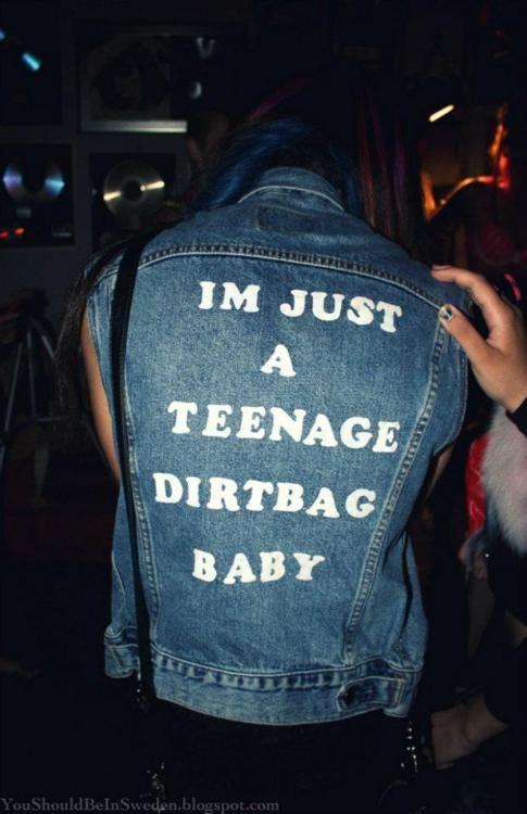 We know.: Babies, Fashion, Style, Clothing, Songs, Irons Maiden, Jackets, Teenage Dirtbag Wheatus, Dirtbag Baby