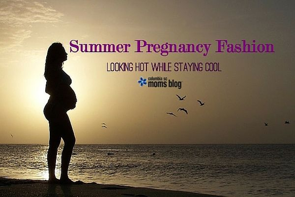 Summer Pregnancy Fashion :: Looking Hot While Staying Cool