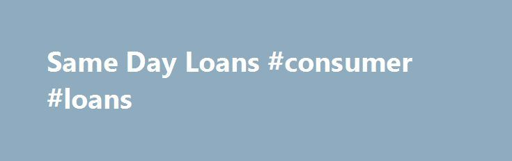 Same Day Loans #consumer #loans http://loan.remmont.com/same-day-loans-consumer-loans/  #same day loans # Get a loan and go on a holiday! When was the last time you really had a great holiday? I ll bet it s probably been a while! I know it s been quite some time since I ve had a decent holiday. I didn t realise how long until I…The post Same Day Loans #consumer #loans appeared first on Loan.